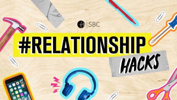Relationship Hacks series teaser image showing a hammer, phone, paper clip, headphones.